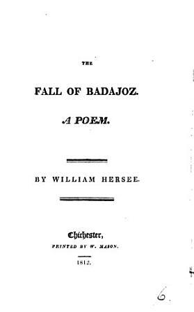The fall of Badajoz  a poem PDF