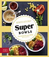 Super Bowls: Die Schüsseln zum Glück
