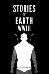 Stories of Earth: WWIII