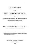 An Exposition of the Ten Commandments  being lectures delivered in the Church of St  Alphege  Greenwich PDF