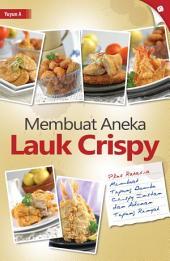 Membuat Aneka Lauk Crispy (Revisi)