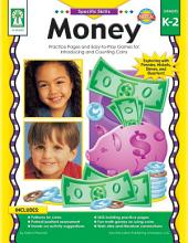 Money, Grades K - 2: Practice Pages and Easy-to-Play Games for Introducing and Counting Coins