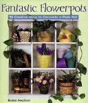 Fantastic Flowerpots