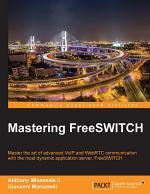 Mastering FreeSWITCH