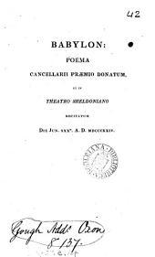 Babylon: poema cancellarii præmio donatum