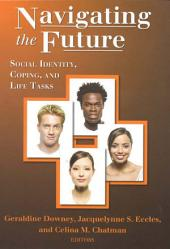 Navigating the Future: Social Identity, Coping, and Life Tasks
