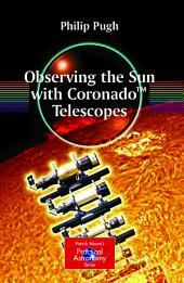 Observing the Sun with CoronadoTM Telescopes