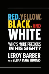 Red, Brown, Yellow, Black, White Who's More Precious In God's Sight?: A call for diversity in Christian missions and ministry