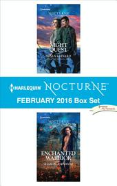 Harlequin Nocturne February 2016 Box Set: Night Quest\Enchanted Warrior