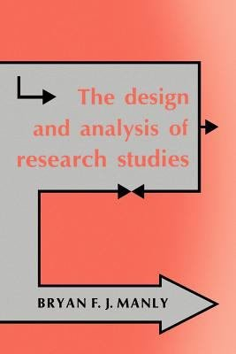 The Design and Analysis of Research Studies