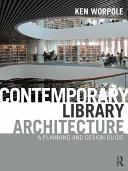 Contemporary Library Architecture