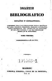Boletin bibliografico espanol. Ser. 2.1857 u.d.T: El bibliografo espanol y estrangero: Volumen 1;Volumen 3