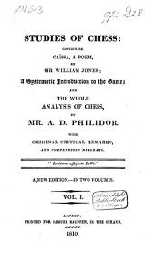 Studies of Chess: Containing Caïssa, a Poem, Volume 1