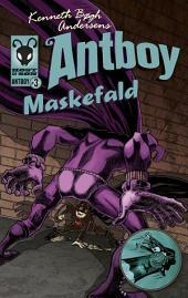 Maskefald. Antboy 3: Antboy 3, Bind 3