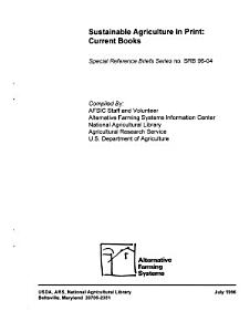 Sustainable Agriculture in Print Current Books  Special Reference Briefs Series  SB 96 04  July 1996 PDF