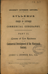 Syllabus of a Course of Lectures on Commercial Geography: Parts I & II, Part 2
