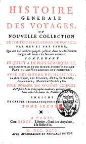 Histoire générale des voyages: Volume2