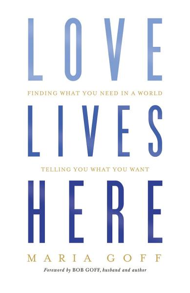 Download Love Lives Here Book