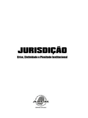Jurisdi    o   Crise  Efetividade e Plenitude Institucional PDF