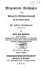 Allgemeine Geschichte vom Anfang der historischen Kenntniss bis auf unsere Zeiten: Band 7