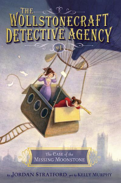 Download The Case of the Missing Moonstone  The Wollstonecraft Detective Agency  Book 1  Book