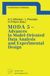 MODA 5 - Advances in Model-Oriented Data Analysis and Experimental Design: Proceedings of the 5th International Workshop in Marseilles, France, June 22–26, 1998