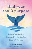 Find Your Soul s Purpose PDF