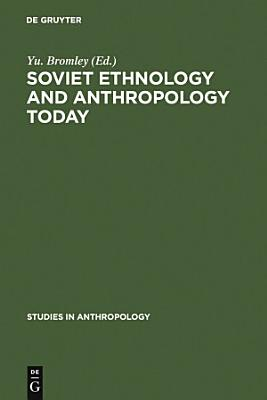 Soviet Ethnology and Anthropology Today PDF