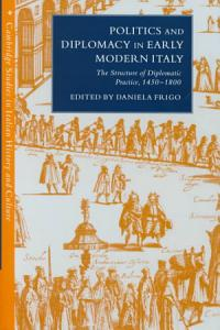 Politics and Diplomacy in Early Modern Italy Book