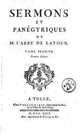 Sermons et panégyriques: Volume1