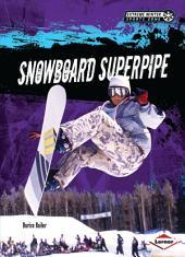Snowboard Superpipe