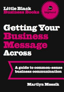 Little Black Business Books - Getting Your Business Message Across
