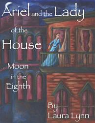 Ariel And The Lady Of The House Book PDF