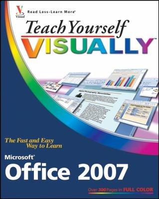 Teach Yourself VISUALLY Microsoft Office 2007 PDF