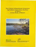 The Context of Small-scale Integrated Agriculture-aquaculture Systems in Africa