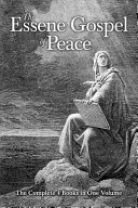Download The Essene Gospel of Peace  The Complete 4 Books in One Volume Book