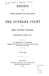 Reports of Cases Argued and Adjudged in the Supreme Court of the United States: Volume 13