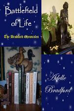 Battlefield of Life - the Bradford Chronicles