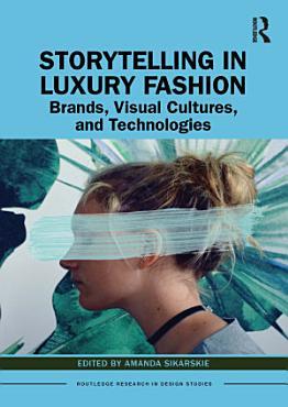 Storytelling in Luxury Fashion PDF