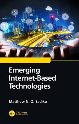 Emerging Internet-Based Technologies