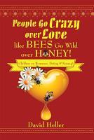People Go Crazy over Love like Bees Go Wild over Honey  PDF