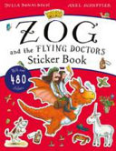 Zog and the Flying Doctors Sticker Book PDF