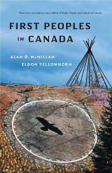 First Peoples In Canada Book PDF