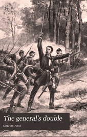 The General's Double: A Story of the Army of the Potomac