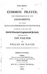 The Book of Common Prayer, Etc. [With an Introduction by J. Reeves.]