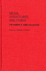 Media, Structures, and Power