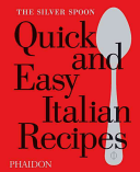 Download The Silver Spoon Quick and Easy Italian Recipes Book