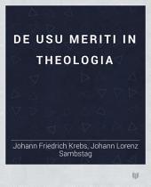 De usu meriti in theologia