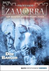 Professor Zamorra - Folge 1055: Der Bargor