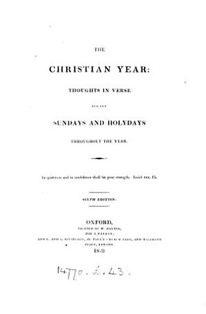 The Christian year  thoughts in verse for the Sundays and holydays throughout the year  by J  Keble   PDF